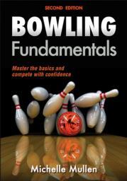 Bowling Fundamentals-2nd Edition