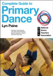 Complete Guide to Primary Dance With Web Resource