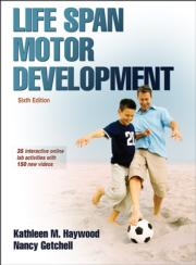 Life Span Motor Development Presentation Package plus Image Bank-6th Edition