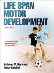 Life Span Motor Development Web Study Guide-6th Edition