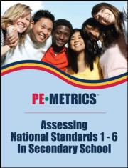PE Metrics: Assessing National Standards 1-6 in Secondary School