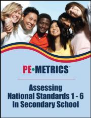 PE Metrics: Assessing National Standards 1-6 in Secondary School