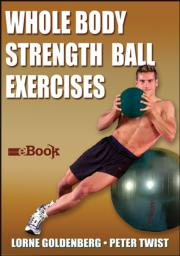 Whole Body Strength Ball Exercises Mini eBook