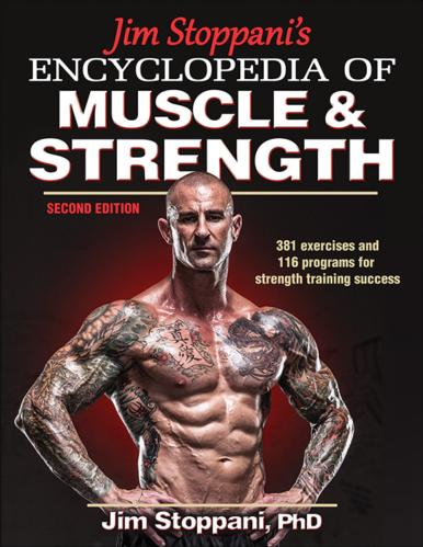 Jim Stoppanis Encyclopedia Of Muscle Strength 2nd Edition