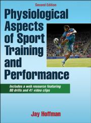 Physiological Aspects of Sport Training and Performance Web Resource-2nd Edition