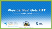 Physical Best Gets FITT Online Course