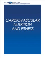 Cardiovascular Nutrition and Fitness Online CE Course-7th Edition