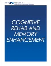 Cognitive Rehab and Memory Enhancement CE Webinar Series