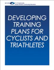 Developing Training Plans for Cyclists and Triathletes Online CE Course