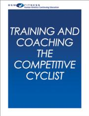 Training and Coaching the Competitive Cyclist Online CE Course