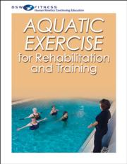 Aquatic Exercise for Rehabilitation and Training Print CE Course With Book