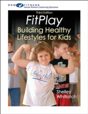 Fitplay-Building Healthy Lifestyles for Kids Print CE Course-3rd Edition