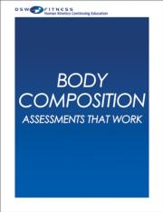 Body Composition: Assessments that Work CE Webinar Series