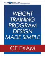 Weight Training Program Design Made Simple Webinar CE Exam
