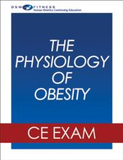 The Physiology of Obesity Webinar CE Exam