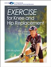 Exercise for Knee and Hip Replacement Print CE Course-2nd Edition