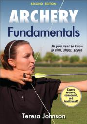 Archery Fundamentals 2nd Edition ebook