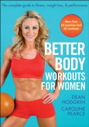 Better Body Workouts for Women: Chapter 1. Training Essentials eBook chapter