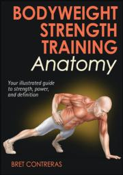 Bodyweight Strength Training Anatomy: Chapter 1. The Bodyweight Challenge eBook chapter