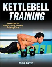 Kettlebell Training: Chapter 1. The Kettlebell Advantage eBook chapter