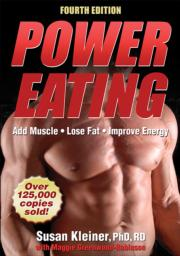 Power Eating 4th Edition: Chapter 1. Eating for Power eBook chapter