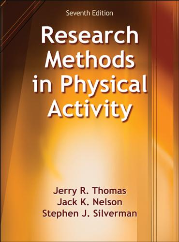 Research Methods In Physical Activity 7th Edition Jerry Thomas