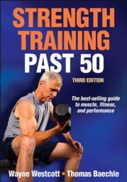 Strength Training Past 50 3rd Edition eBook