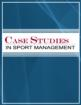 Case Studies Sport Management E-Version & Print Subscription Cover