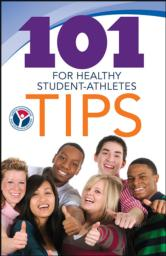101 Tips for Healthy Student Athletes 50 Qty