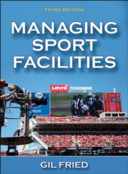 Managing Sport Facilities 3rd Edition eBook