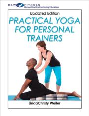 Practical Yoga for Personal Trainers Print CE Course Updated Version
