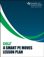 Golf: A Smart PE Moves Lesson Plan eBook