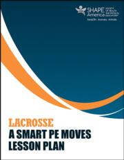 Lacrosse: A Smart PE Moves Lesson Plan eBook