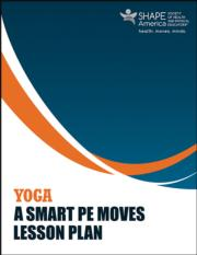 Yoga: A Smart PE Moves Lesson Plan eBook