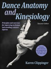 Dance Anatomy and Kinesiology 2nd Edition With Web Resource