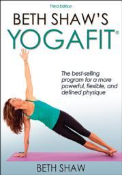Beth Shaw's YogaFit-3rd Edition