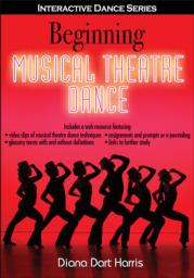 Beginning Musical Theatre Dance eBook With Web Resource