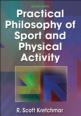 Practical Philosophy of Sport and Physical Activity 2nd Edition eBook Cover