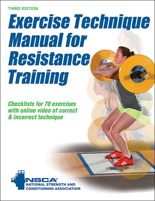 Exercise Technique Manual for Resistance Training-3rd Edition With Online Video