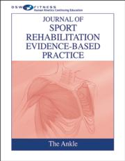 Journal of Sport Rehabilitation Evidence-Based Practice Online CE Course: The Ankle