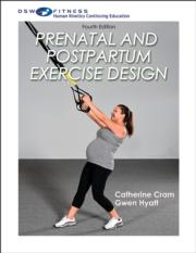 Prenatal and Postpartum Exercise Design Online CE Course-4th Edition