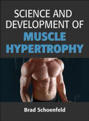 Science and Development of Muscle Hypertrophy eBook