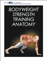 Bodyweight Strength Training Anatomy Print CE Course