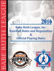 2016 Babe Ruth League Baseball Rules and Regulations e-book