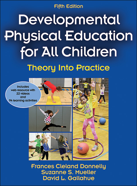 Developmental Physical Education for All Children 5th Edition With Web Resource