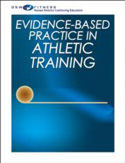 Evidence-Based Practice in Athletic Training Print CE Course