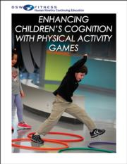 Enhancing Children's Cognition With Physical Activity Games Print CE Course