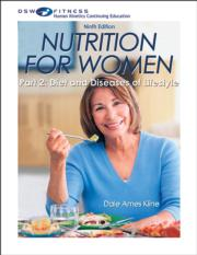 Nutrition for Women Part 2: Diet & Diseases of Lifestyle Online CE Course-9th Edition