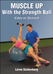 Muscle Up with the Strength Ball Video on Demand