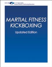 Martial Fitness Kickboxing Print CE Course-Updated Version